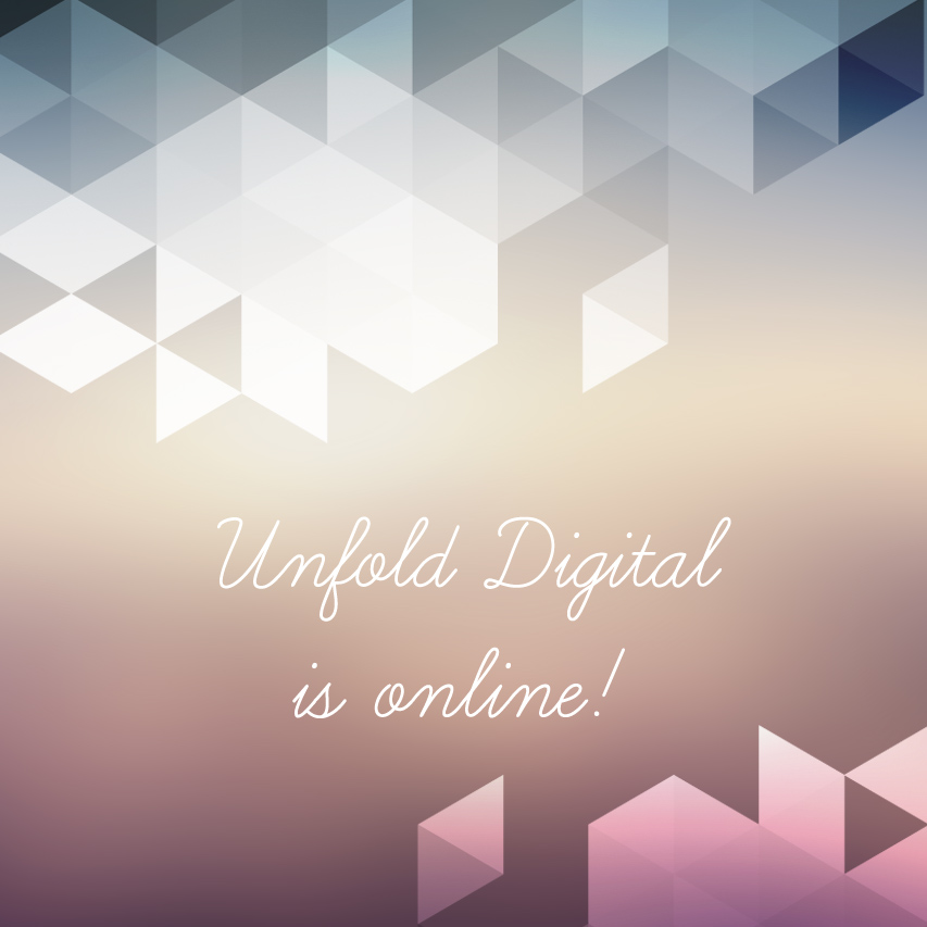 Unfold Digital is live!